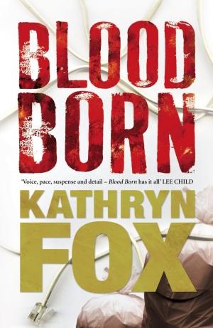blood born Kathryn Fox